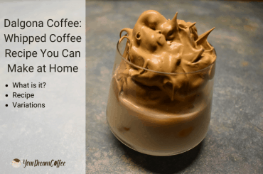 Dalgona Coffee: Whipped Coffee Recipe You Can Make at Home