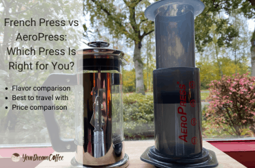 French Press vs AeroPress Which Press Is Right for You