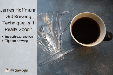 James Hoffmann v60 Brewing Technique: Is It Really Good?