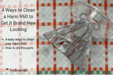 4 Ways to Clean a Hario V60 to Get It Brand New Looking
