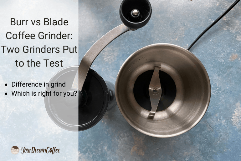 Burr vs Blade Coffee Grinder: Two Grinders Put to the Test