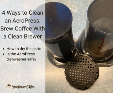 4 Ways to Clean an AeroPress: Brew Coffee With a Clean Brewer