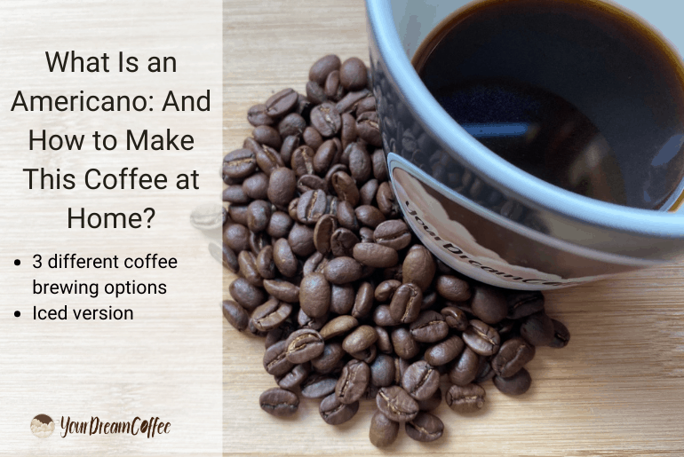 What Is an Americano: And How to Make This Coffee at Home?
