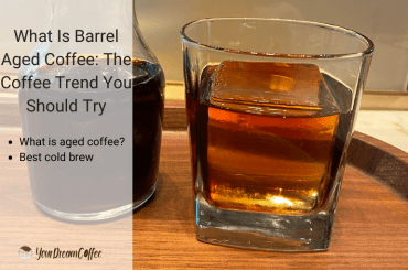 What Is Barrel Aged Coffee The Coffee Trend You Should Try