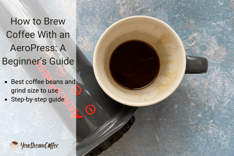How to Brew Coffee With an AeroPress: A Beginner's Guide
