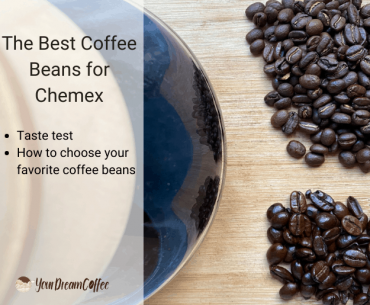 The Best Coffee Beans for Chemex (Pour Over Coffee Beans)