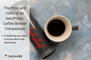 The Pros and Cons of an AeroPress: Coffee Brewer Comparison
