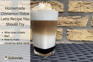 Homemade Cinnamon Dolce Latte Recipe You Should Try