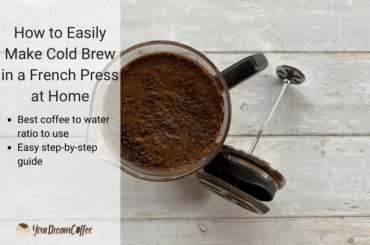 How to Easily Make Cold Brew in a French Press at Home