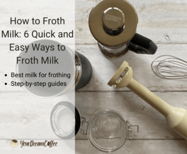 How to Froth Milk: 6 Quick and Easy Ways to Froth Milk