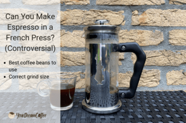 Can You Make Espresso in a French Press? (Controversial)