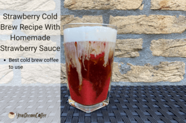 Strawberry Cold Brew Recipe With Homemade Strawberry Sauce