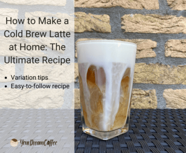 How to Make a Cold Brew Latte at Home: The Ultimate Recipe