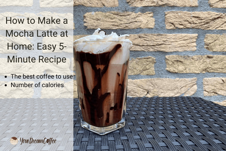 How to Make a Mocha Latte at Home: Easy 5-Minute Recipe