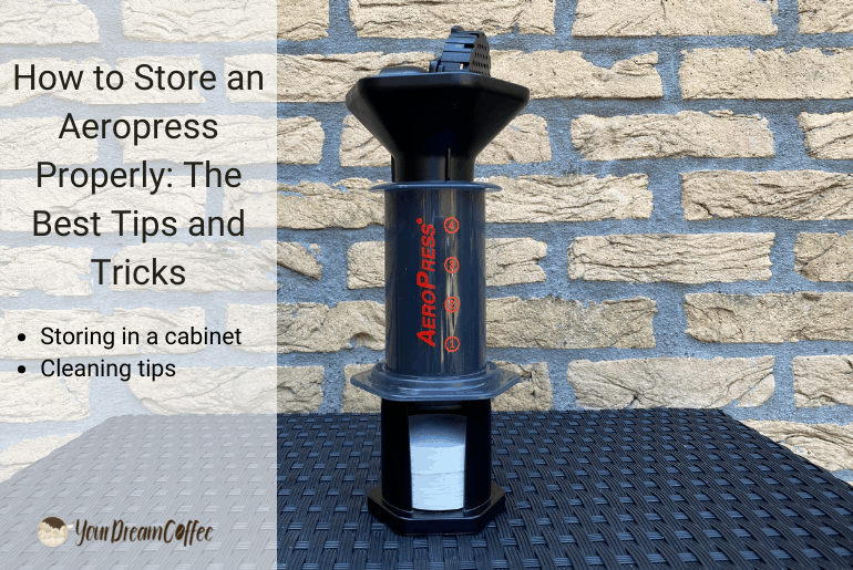 How to Store an Aeropress Properly: The Best Tips and Tricks