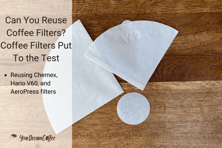 Can You Reuse Coffee Filters? Coffee Filters Put To the Test
